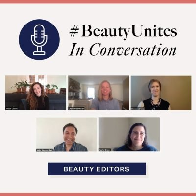 What Beauty Business Editors Really Want To Hear From Brands Right Now