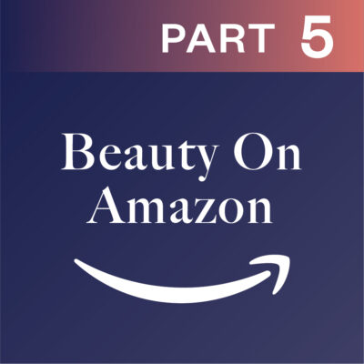 Beauty On Amazon Part 5: What Does The Future Hold For Amazon?